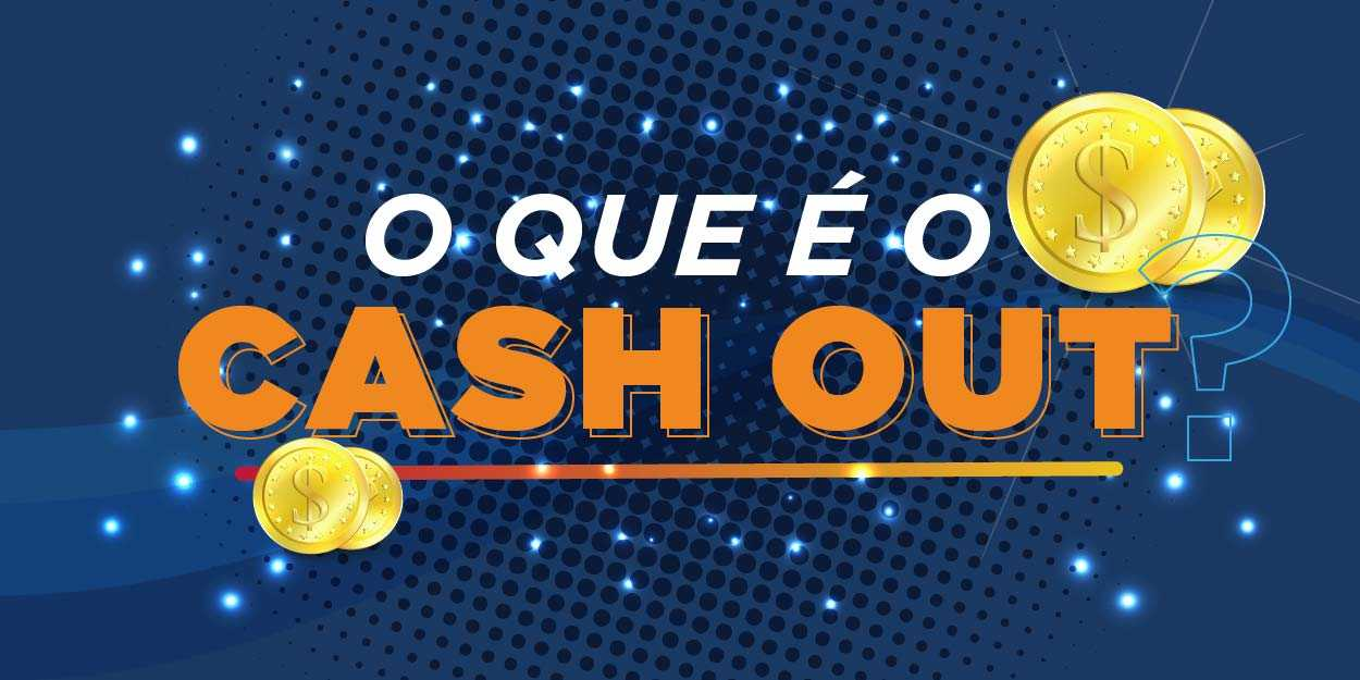 cash out apostas esportivas